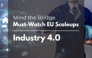 MTB's Must-Watch EU Scaleup list - Industry 4.0