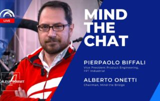 Mind the Chat with Pierpaolo Biffali (FPT Industrial)-Blogpost