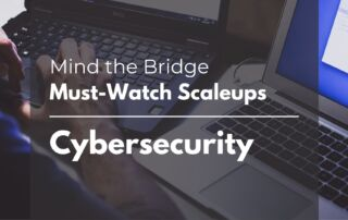 MTB's Must-Watch EU Scaleup list - Cybersecurity